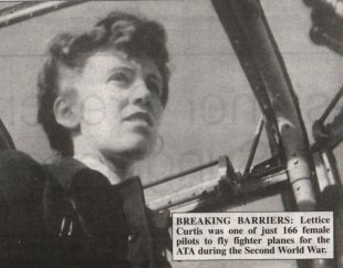 reaking Barriers: Lettice Curtis was one of just 166 female pilots to fly fighter planes for the ATA during the Second World War.